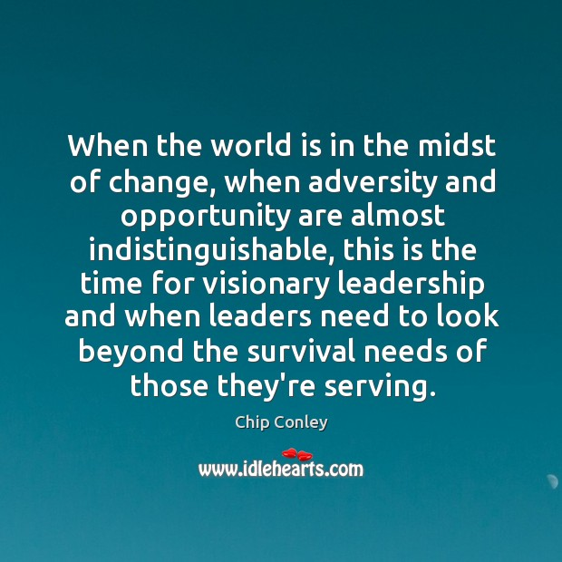 Image, When the world is in the midst of change, when adversity and