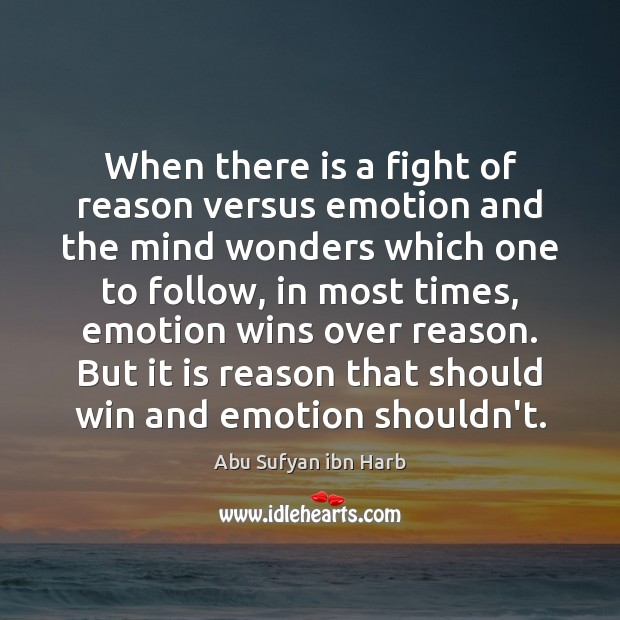 Image, When there is a fight of reason versus emotion and the mind