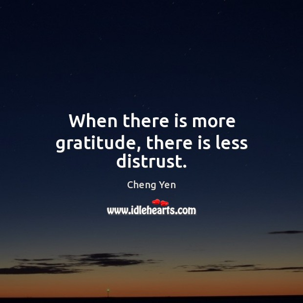 When there is more gratitude, there is less distrust. Image