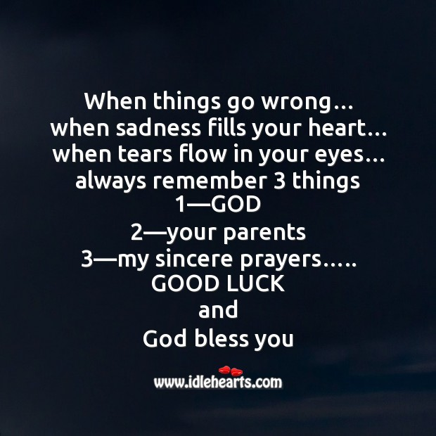 When things go wrong.. Good Luck Messages Image