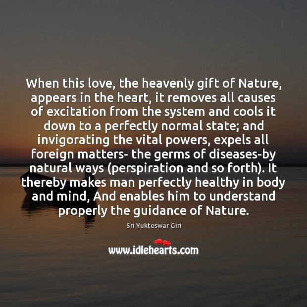 When this love, the heavenly gift of Nature, appears in the heart, Image