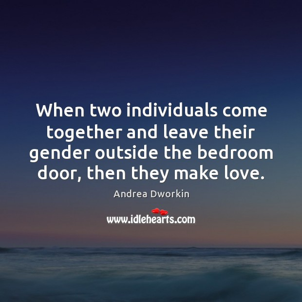 Image, When two individuals come together and leave their gender outside the bedroom