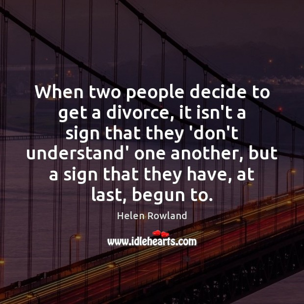When two people decide to get a divorce, it isn't a sign Image