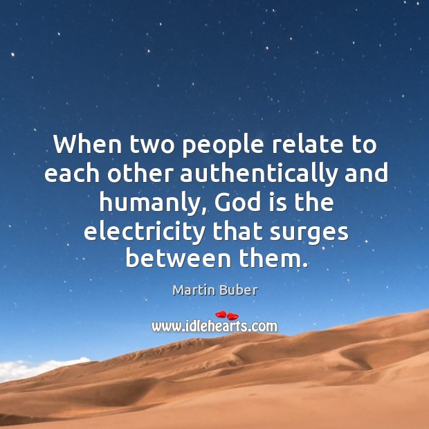 When two people relate to each other authentically and humanly, God is Image