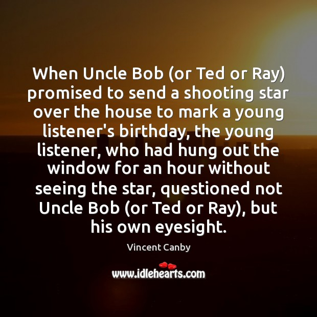 When Uncle Bob (or Ted or Ray) promised to send a shooting Image