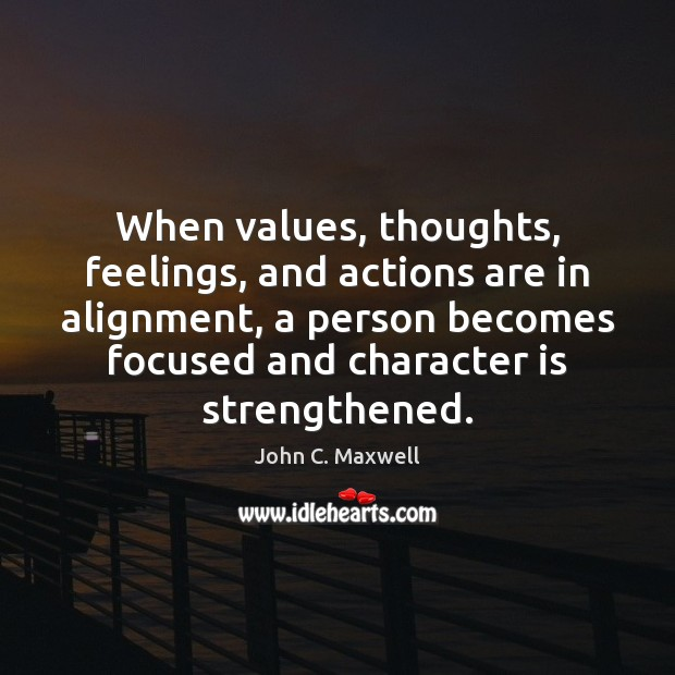 Image, When values, thoughts, feelings, and actions are in alignment, a person becomes