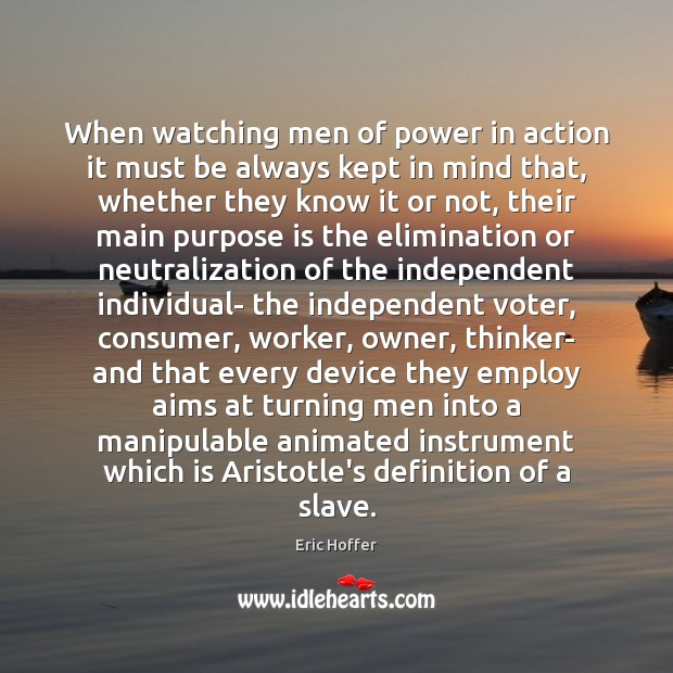 Image, When watching men of power in action it must be always kept