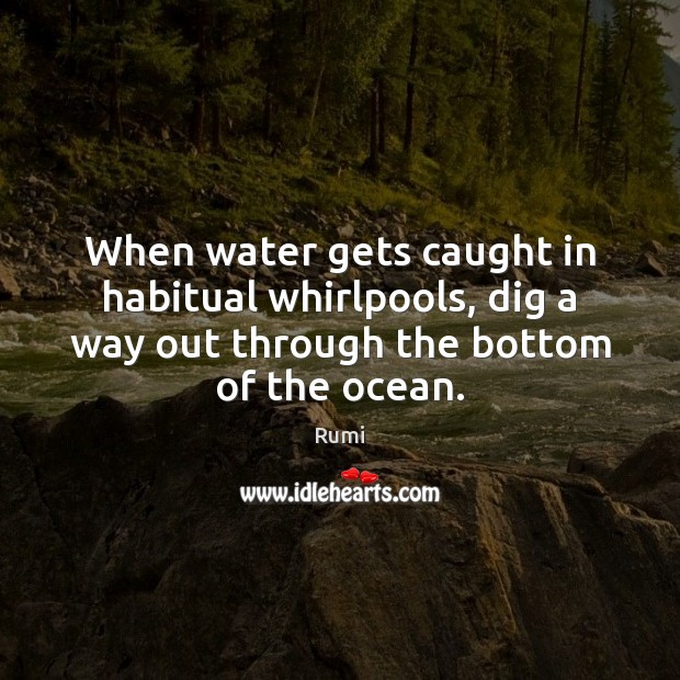 Image, When water gets caught in habitual whirlpools, dig a way out through