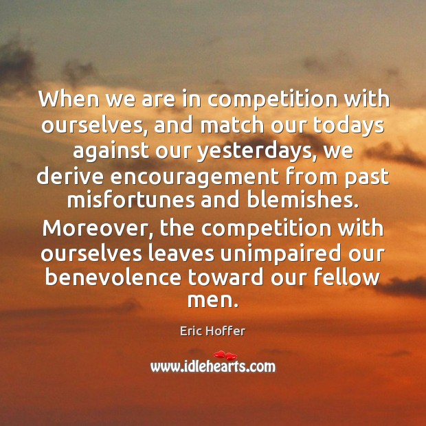 Image, When we are in competition with ourselves, and match our todays against