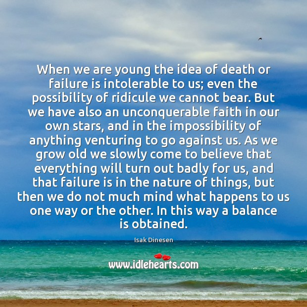 Image, When we are young the idea of death or failure is intolerable