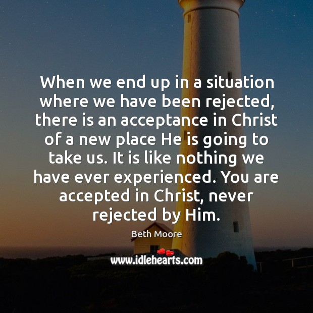 When we end up in a situation where we have been rejected, Image