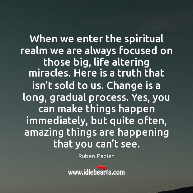 Image, When we enter the spiritual realm we are always focused on those