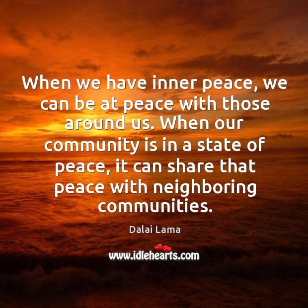 Image, When we have inner peace, we can be at peace with those