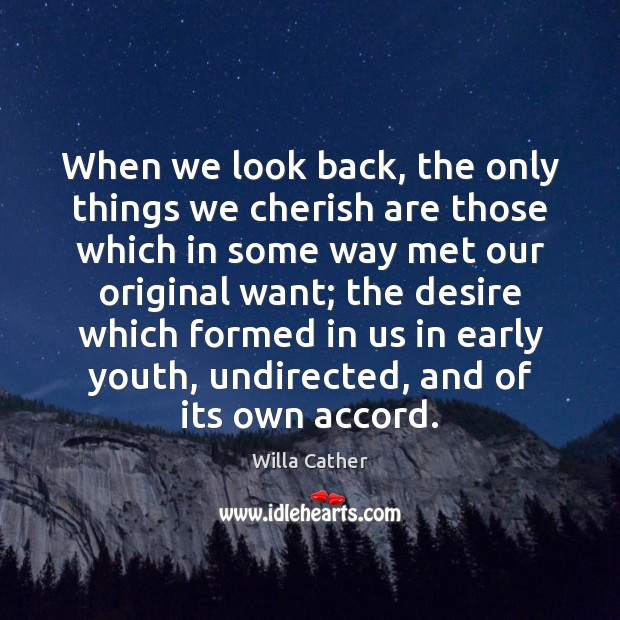 Image, When we look back, the only things we cherish are those which
