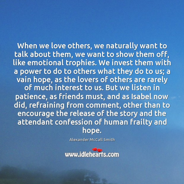 Image, When we love others, we naturally want to talk about them, we