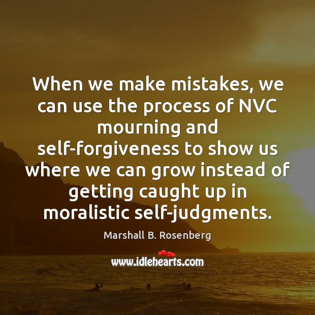 When we make mistakes, we can use the process of NVC mourning Image