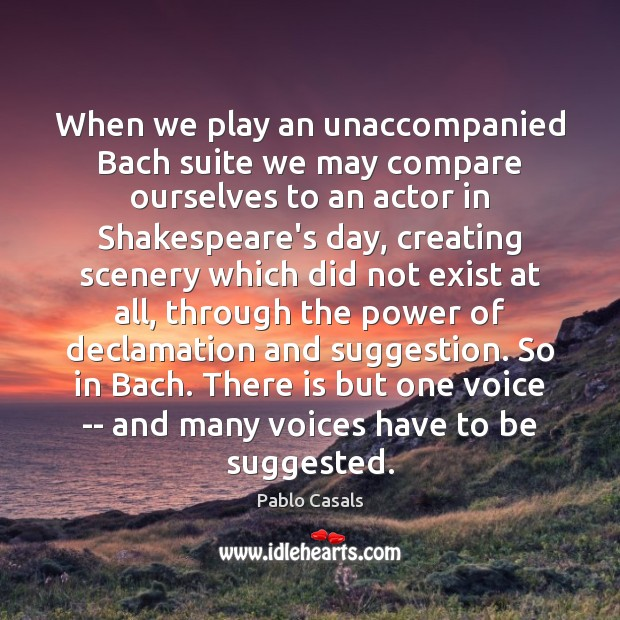Image, When we play an unaccompanied Bach suite we may compare ourselves to