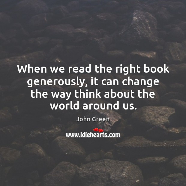 Image, When we read the right book generously, it can change the way