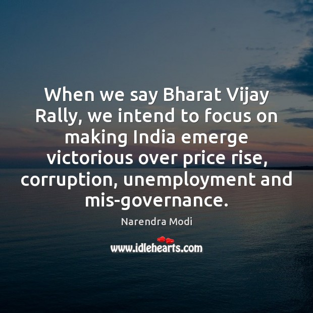 Image, When we say Bharat Vijay Rally, we intend to focus on making