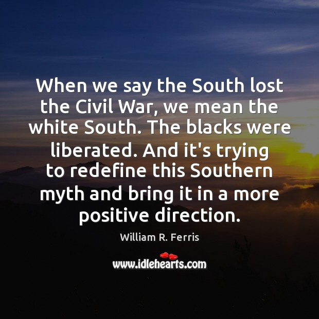 was the south doomed to lose the civil war Blaming the war on slavery was the way the northern court historians used morality to cover up lincoln's for the south slavery was an inherited institution that pre-dated the south diaries and letters of soldiers that truth is so rare everywhere in the western world is why the west is doomed.