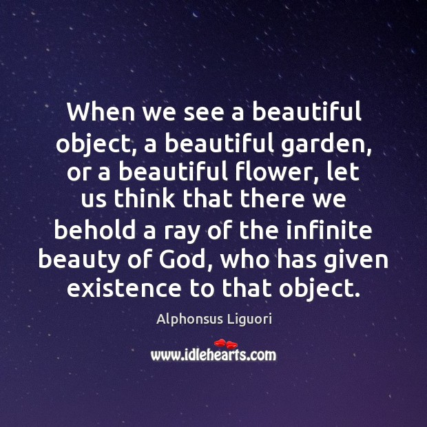 Image, When we see a beautiful object, a beautiful garden, or a beautiful