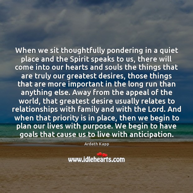 Image, When we sit thoughtfully pondering in a quiet place and the Spirit