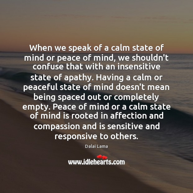 Image, When we speak of a calm state of mind or peace of