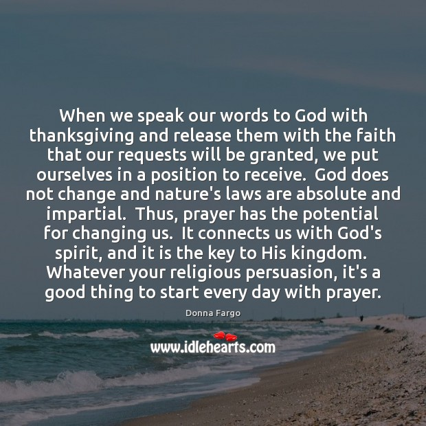 When we speak our words to God with thanksgiving and release them Image