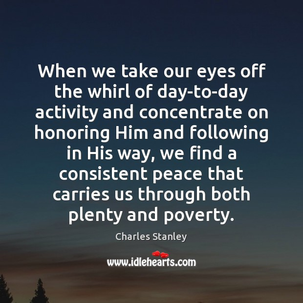 Image, When we take our eyes off the whirl of day-to-day activity and