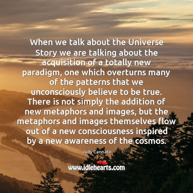 When we talk about the Universe Story we are talking about the Image
