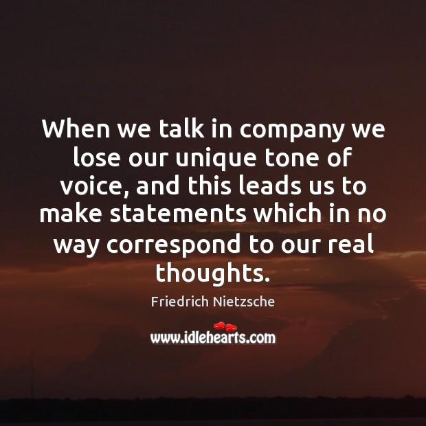 When we talk in company we lose our unique tone of voice, Image