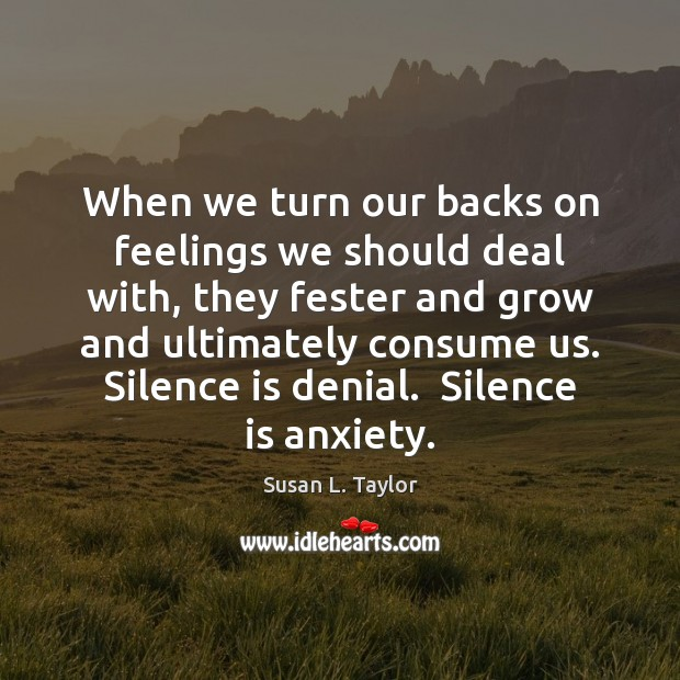 Image, When we turn our backs on feelings we should deal with, they