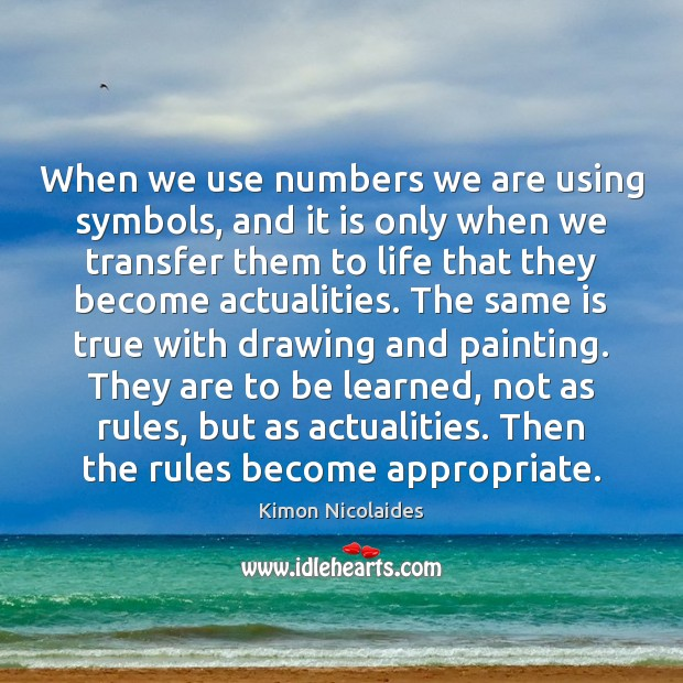 Image, When we use numbers we are using symbols, and it is only