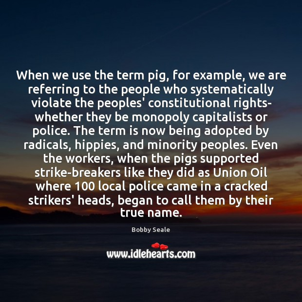 When we use the term pig, for example, we are referring to Image