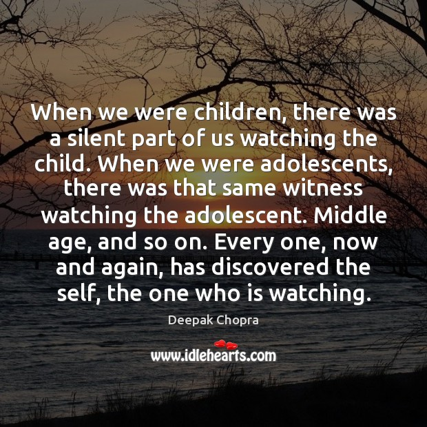 Image, When we were children, there was a silent part of us watching
