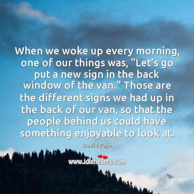 """When we woke up every morning, one of our things was, """"Let's Image"""