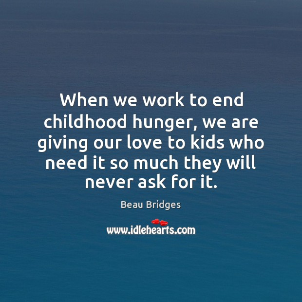 Image, When we work to end childhood hunger, we are giving our love