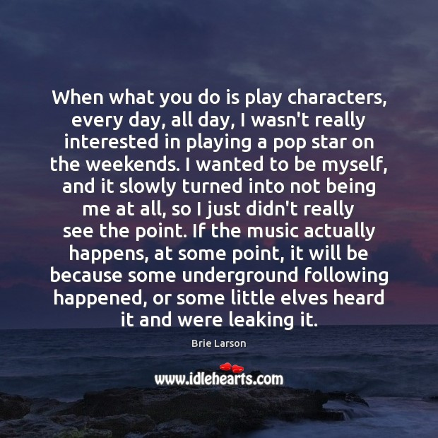 When what you do is play characters, every day, all day, I Image