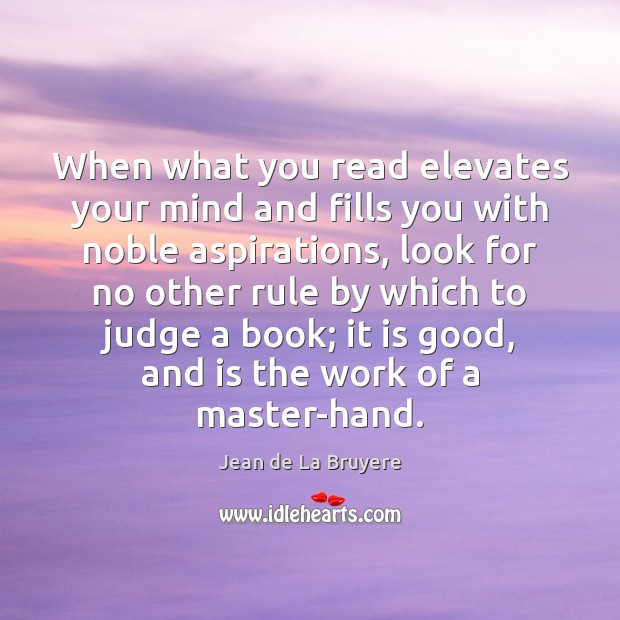 When what you read elevates your mind and fills you with noble Image