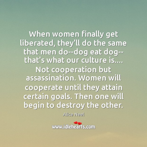 Image, When women finally get liberated, they'll do the same that men do–dog