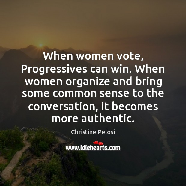 Image, When women vote, Progressives can win. When women organize and bring some
