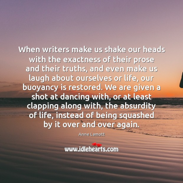 Image, When writers make us shake our heads with the exactness of their
