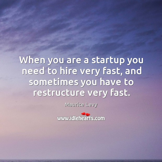 When you are a startup you need to hire very fast, and Image