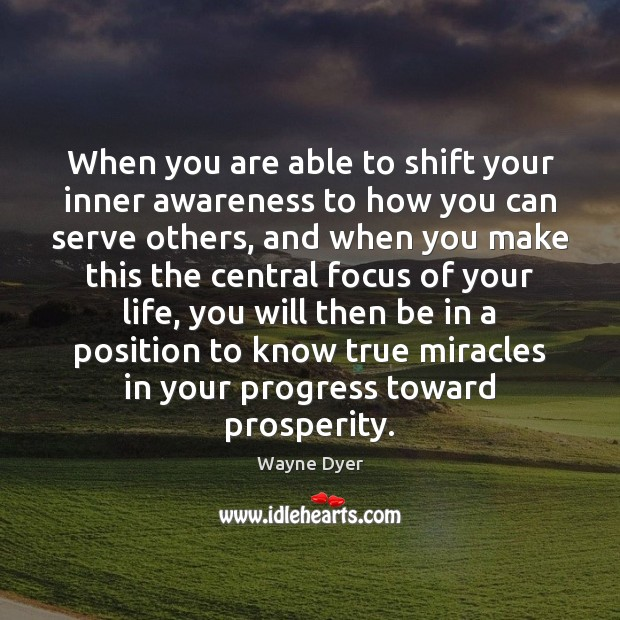 Image, When you are able to shift your inner awareness to how you