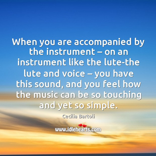 Picture Quote by Cecilia Bartoli