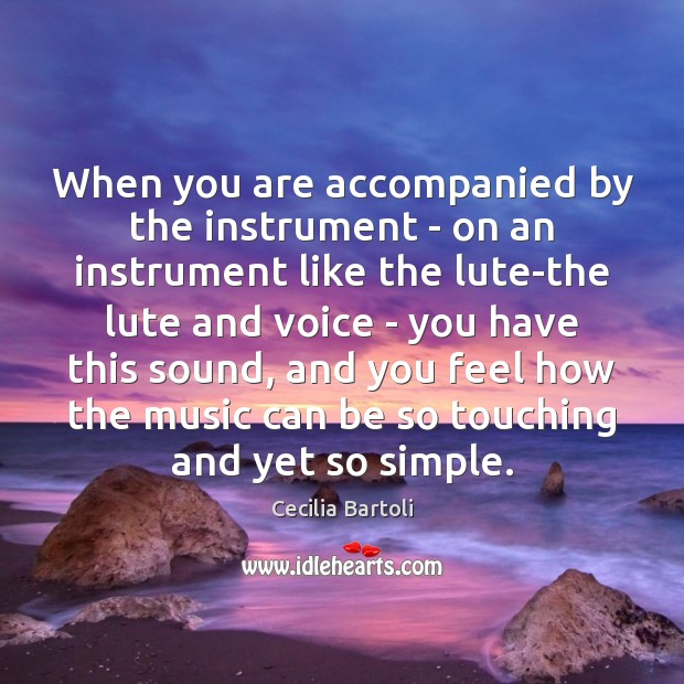 When you are accompanied by the instrument – on an instrument like Image