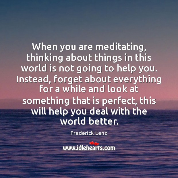 When you are meditating, thinking about things in this world is not Image
