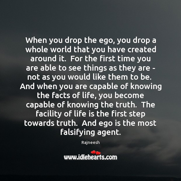 When you drop the ego, you drop a whole world that you Image