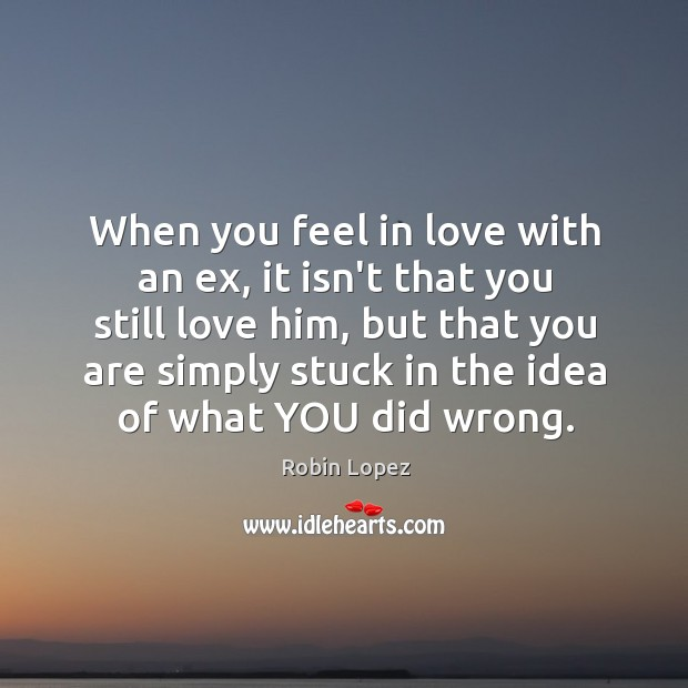 When you feel in love with an ex, it isn't that you Image