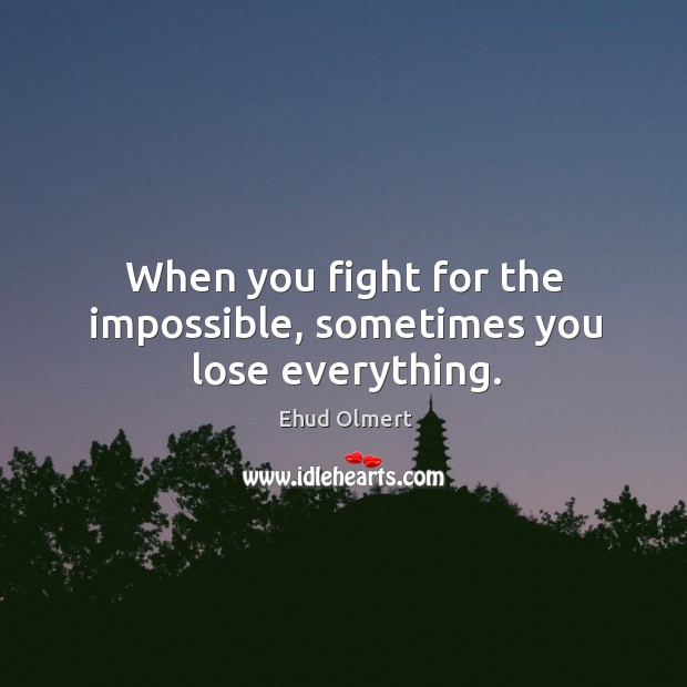 When you fight for the impossible, sometimes you lose everything. Image